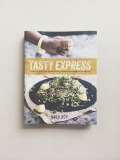 Tasty Express, the first cookbook by Sneh Roy published by Random House, Australia releases on April 1, 2014. With over 100 recipes