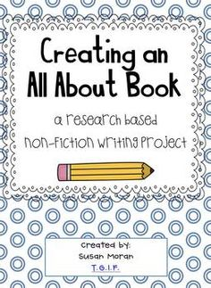 Creating an All About Book {A research-based non-fiction writing project}