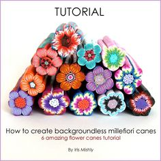 How to create backgroundless millefiori canes - 6 amazing flower canes tutorial  by Iris Mishly, via Flickr