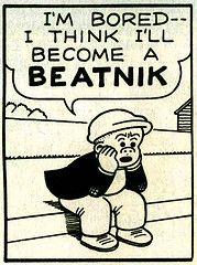 Aaah, yes, a beatnik!  I'll be a geeky beatnik!   Thanks, Nancy and Sluggo!