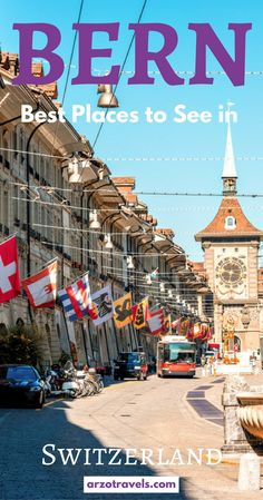 Find out about the must-see places in Switzerland´s capital, Bern. What to do and see in Bern.