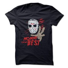 Mommy Knows Best T Shirts, Hoodies. Check price ==► https://www.sunfrog.com/Movies/Mommy-Knows-Best.html?41382 $19