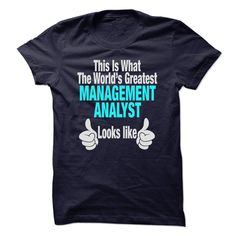 Management Analyst Look Like T Shirt