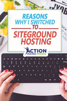 4 reasons why I switched to Siteground Hosting >> https://actiontakingmogul.com/4-reasons-why-i-switched-to-siteground-hosting/