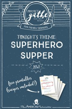 Themed family dinners (with recipes)! Tonight's Fun Family Dinner: Superhero Supper. We all need some help and encouragement when it comes to prioritizing family meal times. A regular meal around the table with our family can have an AMAZING lasting impact on our kids, families, communities, and country! Fun Family Dinners helps make that family meal time more fun and special! Click to get access to the free recipes & conversation ideas (free downloads included for all of those!).