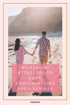 How Does Grammar Affect Our Attraction To Someone - The Dating Directory Dating Blog, Online Dating Advice, Dating Apps, Breakup Advice, Marriage Advice, Relationship Blogs, Relationship Problems, Understanding Men, Dating World