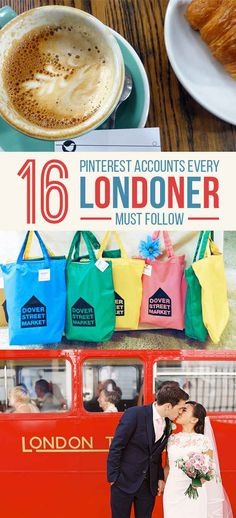 16 Pinterest Accounts To Follow Before You Move To London.... or for those of us who just dream of living in London.