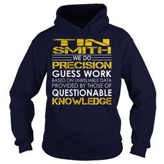 Tin smith - Job Title T-Shirts, Hoodies (39.99$ ==► Order Shirts Now!)