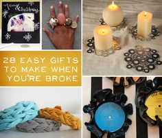 28 Gifts To Make When You're Broke.  These are great ideas, not just when you're broke, but when you want to upcycle and/or give a unique gift!