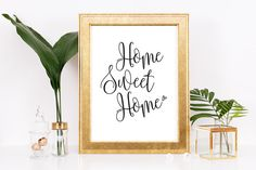 Check out this item in my Etsy shop https://www.etsy.com/ie/listing/486821679/home-sweet-home-quote-print-black-and