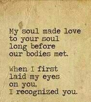 "this is absolutely beautiful. ""my soul made love to your soul long before our bodies met"".= was afraid to 'make a move '' as knew you were too amazing to lose , but our souls made love before our bodies did my darling soulmate Suz ❤️ Great Quotes, Quotes To Live By, Me Quotes, Inspirational Quotes, Qoutes, Eternal Love Quotes, Love Quotes For Him Deep, The Words, Making Love"