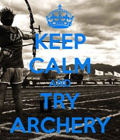 Try Archery  @Heather Creswell Creswell Caldwell Woodward