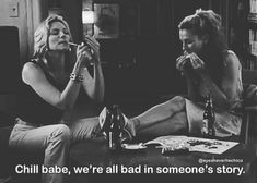 We're All Bad in Someone's Story Babe Quotes, Sad Love Quotes, Film Quotes, Random Quotes, Rap Songs, My Attitude, I Need To Know, Vintage Humor, Carrie Bradshaw
