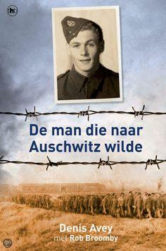 De man die naar Auschwitz wilde, prachtig en indrukwekkend waargebeurd verhaal...