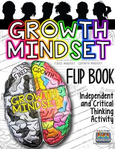Growth Mindset Flip Book - activity promotes independent thinking and critical…