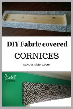 Dress up your window with this easy DIY fabric covered cornice. Step by Step tutorial on how to cover and hang the cornice. Window Cornice Diy, Wood Valances For Windows, Valances & Cornices, Wood Cornice, Window Cornices, Cornice Boards, Valance Window Treatments, Wood Windows, Window Coverings