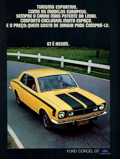 Propaganda de carros na década de 70. Brazilian car 70, Carros Vintage, Model Cars Building, Ford Galaxie, Vintage Market, All Cars, Corvette, Retro, Volkswagen, Classic Cars
