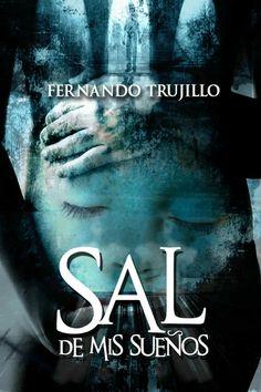 Sal de mis sueños - Fernando Trujillo Sanz France 1, Let Them Talk, Free Books, Books To Read, Writer, Fiction, This Book, Ebooks, Reading
