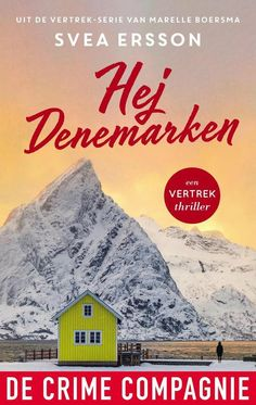 139-2020 Svea Ersson - Hej Denemarken Babysitters, Thrillers, I Movie, My Books, Cabin, House Styles, Reading, Romans, Hopscotch