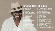 Best songs of Curtis Mayfield    Curtis Mayfield Greates Hits [Full Album]