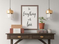 Do Everything With Love Quote Art Print, Motivational Inspirational Poster Sign Printable  Design office kitchen home decor man cave by ShamanAlternative on Etsy