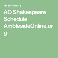 AO Shakespeare Schedule AmblesideOnline.org