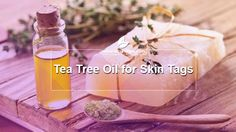 Pure Tea Tree Oil for Skin Tags Removal Skin Tag On Eyelid, Skin Tags On Face, Remove Skin Tags Naturally, Oils For Dandruff, Cream For Dark Spots, Tea Tree Oil For Acne, Skin Tag Removal, Oil Benefits, Oils For Skin