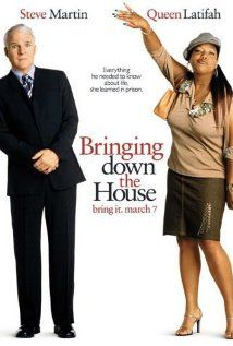 Bringing Down the House (2003) starring Steve Martin, Queen Latifah. Watched May 2013, blu-ray.