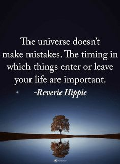 Quotes The universe doesn't make mistakes. The timing in which things enter … Zitate Das Universum macht keine Fehler. Great Quotes, Inspirational Quotes, Motivational Quotes, Yoga Quotes, Me Quotes, Mantra, Mistake Quotes, Was Ist Pinterest, Universe Quotes