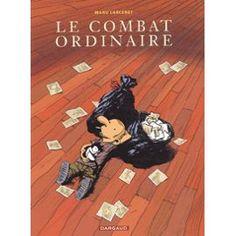 Le Combat Ordinaire Tome 1   de Manu Larcenet