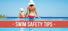 Before you get in the water, be sure to review these essential safety tips!
