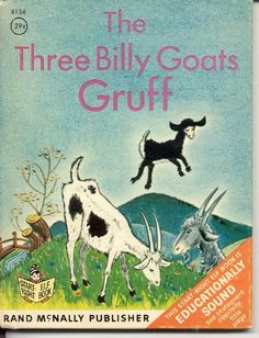The Three Billy Goats Gruff (1966) by Alice O'Grady  This is it !!! My book made my mom read over and over