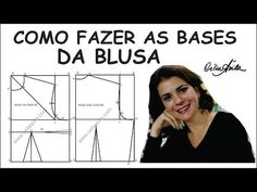BASE DE BLUSA FEMININA - COMO FAZER O MOLDE COM CÉLIA ÁVILA - YouTube