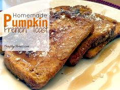 Flavorful Homemade Pumpkin French Toast -perfect for fall mornings!