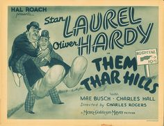 Laurel and Hardy title-lobby card for Them Thar Hills.