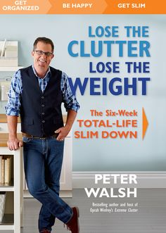 Have you seen Peter Walsh's latest book 'Lose The Clutter Lose The Weight'? I was lucky to get a pre-launch copy and have done a review of the book on the Clutter Rescue blog today. Check it out if you're keen to know what I thought of the book!