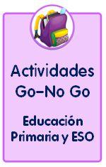 Actividades Go no Go para Educación Primaria y Secundaria