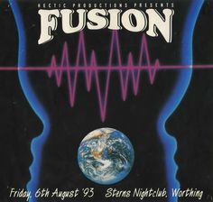 Fusion – 6th August 1993. Old school rave flyer.