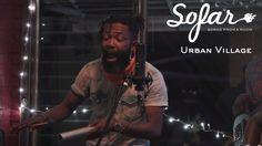 Urban Village - Yanga Makolo, Makolo Yanga | Sofar Johannesburg