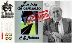 La isla de cemento, J.G. Ballard.