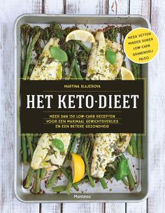 Het Keto Dieet - 150 ketogene koolhydraat arme recepten van Martina Slajerova - gobento.nl