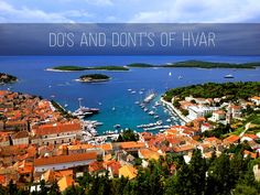 Do's and Dont's of Hvar |