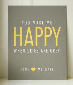 you make me ha-ppy...