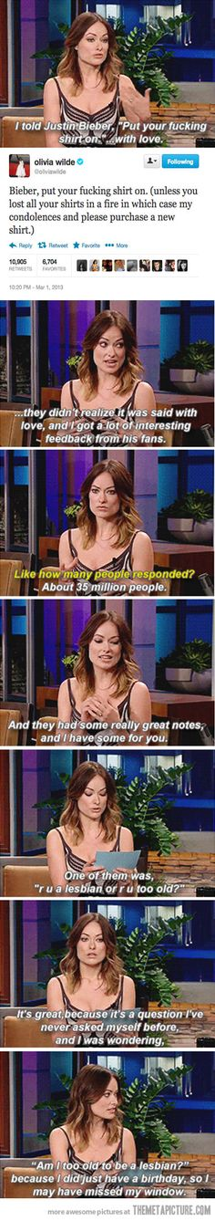 I had no idea how much I love Olivia Wilde until this very moment.