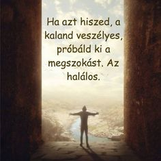 Bölcsességek - Tűz Angyal Gábriell - Picasa Webalbumok Love The Lord, Heavenly Father, Quotations, Mona Lisa, Fitness Motivation, Motivational Quotes, Album, Songs, Thoughts