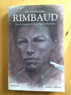 """#littérature #poésie : Dictionnaire Rimbaud. Poète préféré des Français, Arthur Rimbaud est aussi l'un de ceux sur lesquels on a le plus écrit. On ne compte plus les livres, brochures, articles qui ont été consacrés depuis la finn du XIXe siècle à cet """" esprit impétueux """", selon la formule de son ami Paul Verlaine. Mais dans ce flot ininterrompu de commentaires, controverses et interprétations que sa vie et son oeuvre n'ont cessé de susciter, il n'existait à ce jour aucun ouvrage de cette..."""
