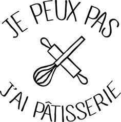 personnaliser tee shirt Je peux pas j'ai Pâtisserie