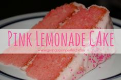 Pink Lemonade Cake - an easy recipe for a delicious, gorgeous dessert!