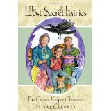 The Lost Secret of Fairies: The Crystal Keepers Chronicles: Book 1 (Paperback)By Tiffany Turner