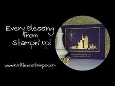Christmas Card Stampin' Up! Every Blessing 10 31 2015 Stampin Up Christmas, Christmas Cards To Make, Xmas Cards, Holiday Cards, Christmas 2016, Christmas Ideas, Christian Christmas Cards, Religious Christmas Cards, Card Tutorials